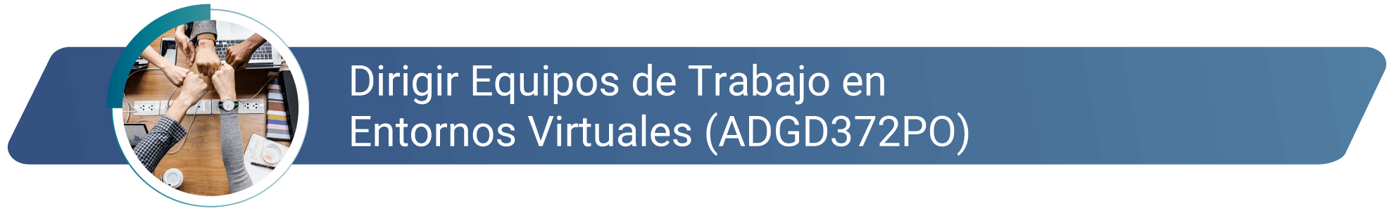 ADGD372PO - Dirigir equipos de trabajo en entornos virtuales