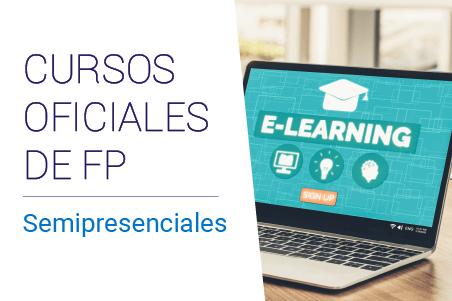 Ciclo FP semipresencial Grado Superior en Administración y Finanzas