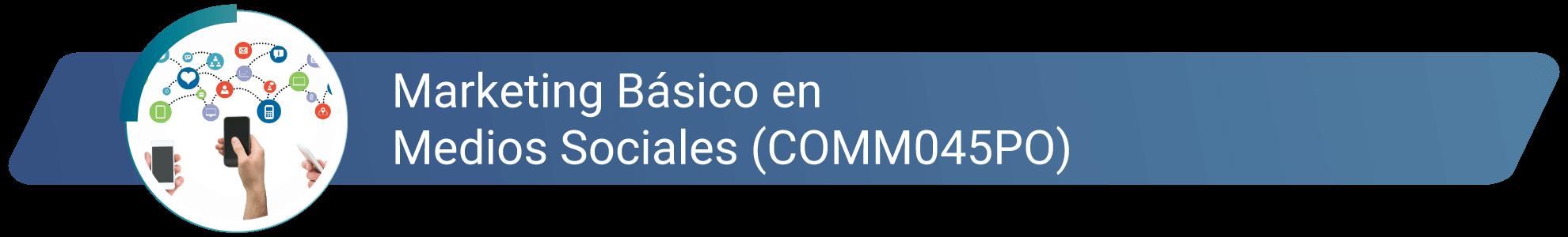 COMM045PO - Marketing basico en medios sociales