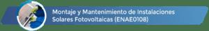 ENAE0108 - Montaje y mantenimiento de instalaciones solares fotovoltaicas