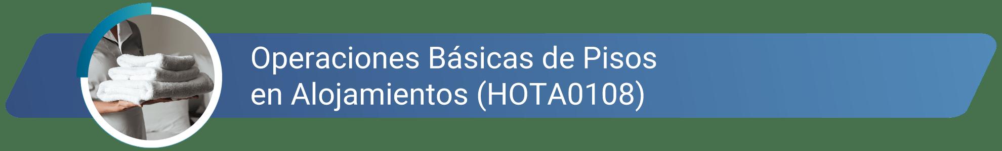 HOTA0108 - Operaciones basicas de pisos en alojamientos
