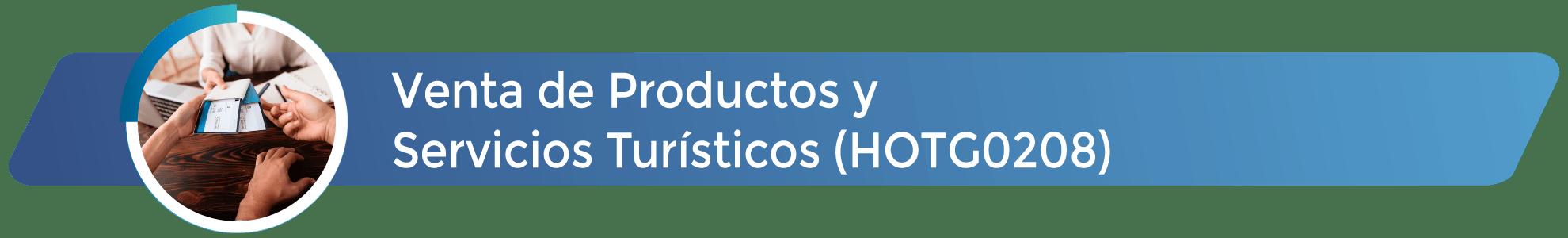HOTG0208 - Venta de Productos y Servicios Turísticos