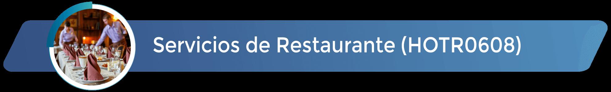 HOTR0608 - Servicios de Restaurante