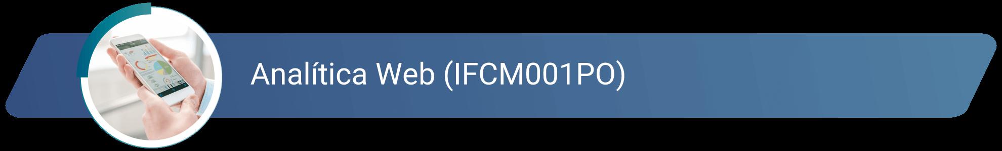 IFCM001PO - Analítica Web