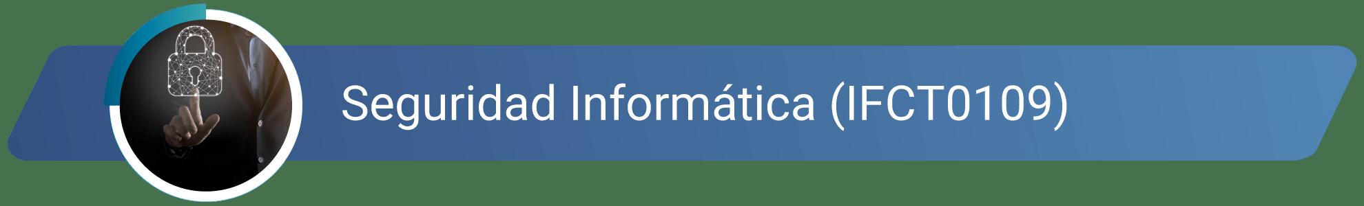 IFCT0109 - Seguridad informática