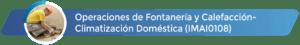 IMAI0108 - Operaciones de fontanería y calefacción-climatización doméstica