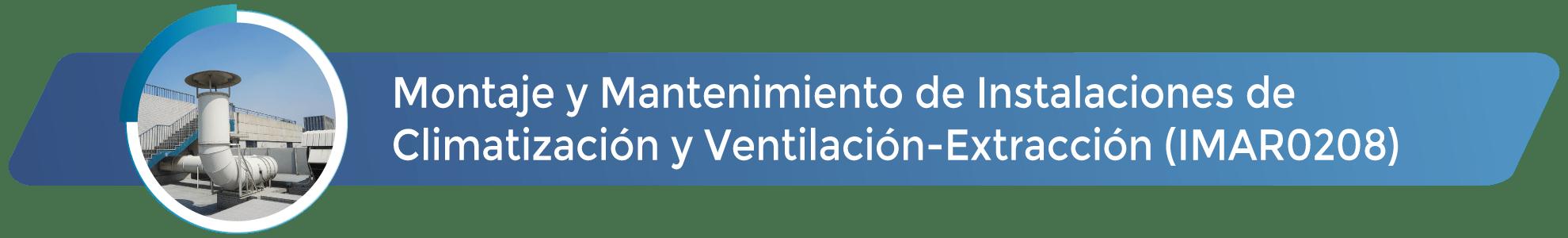 IMAR0208 - Montaje y Mantenimiento de Instalaciones de Climatización y Ventilación-Extracción