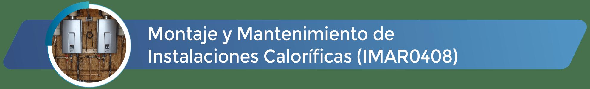 IMAR0408 - Montaje y mantenimiento de instalaciones caloríficas