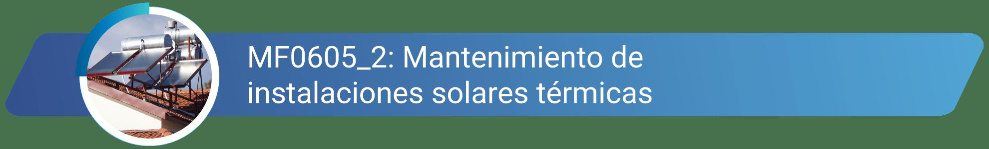 MF0605_2 - Mantenimiento de instalaciones solares térmicas
