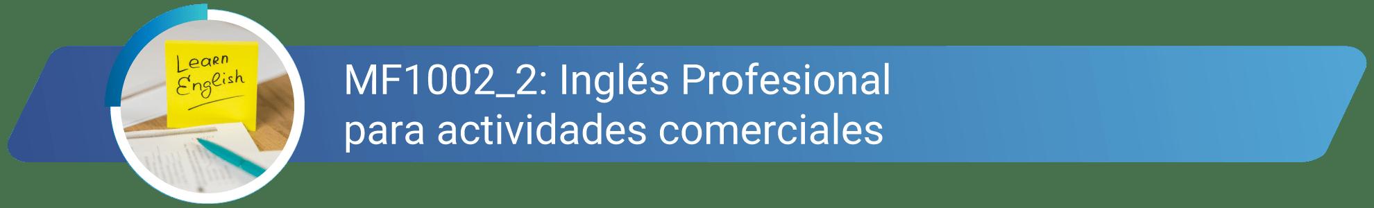MF1002_2 - Inglés profesional para actividades comerciales