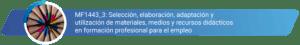 MF1443_3 - Selección, elaboración, adaptación y utilización de materiales