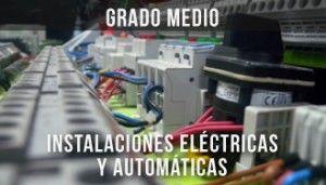 Banner ciclo grado medio Instalaciones eléctricas y automáticas