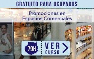 Curso Presencial Gran Canaria de Promociones en Espacios Comerciales. Gratuito para ocupados