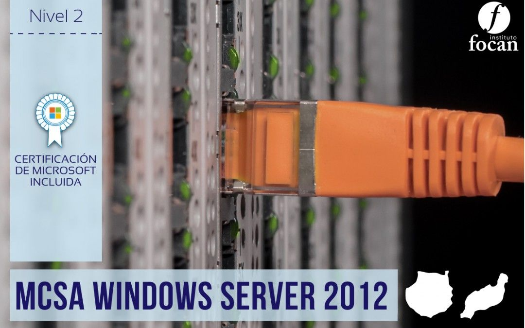 Curso Windows Server 2012 en Gran Canaria y Lanzarote