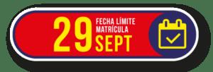 Fecha límite de matrícula 29 de sept
