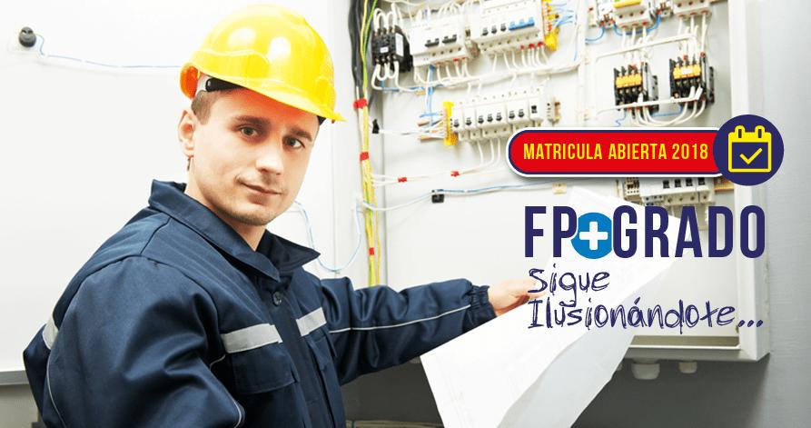 Ciclo FP Electricidad Industrial con Grado Universitario en Ingeniería de Organización Industrial