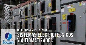 Ciclo FP superior de Sistemas Electroténicos y Automatizados en Instituto Focan.A distancia.