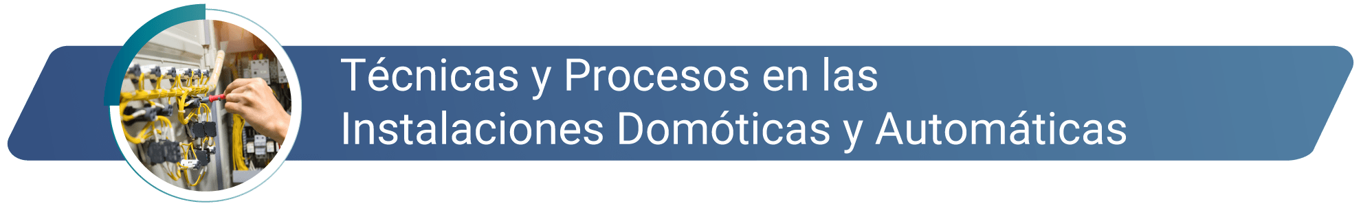 Tecnicas y procesos en instalaciones domoticas y automaticas